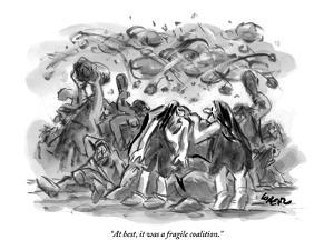 """At best, it was a fragile coalition."" - New Yorker Cartoon by Lee Lorenz"