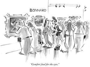 """""""Comfort food for the eyes."""" - New Yorker Cartoon by Lee Lorenz"""