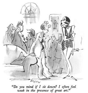 """Do you mind if I sit down?  I often feel weak in the presence of great ar…"" - New Yorker Cartoon by Lee Lorenz"