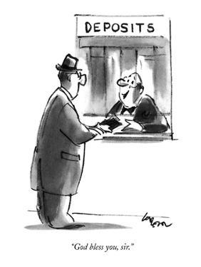 """God bless you, sir."" - New Yorker Cartoon by Lee Lorenz"