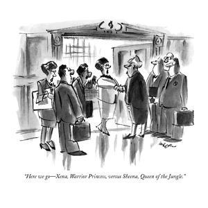 """""""Here we go?Xena, Warrior Princess, versus Sheena, Queen of the Jungle."""" - New Yorker Cartoon by Lee Lorenz"""