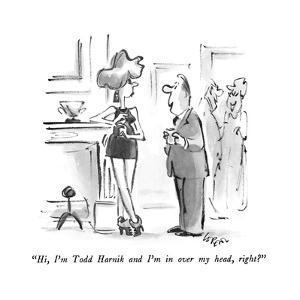 """Hi, I'm Todd Harnik and I'm in over my head, right?"" - New Yorker Cartoon by Lee Lorenz"