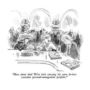 """How about that!  We're both carrying the same de-luxe executive personal-…"" - New Yorker Cartoon by Lee Lorenz"