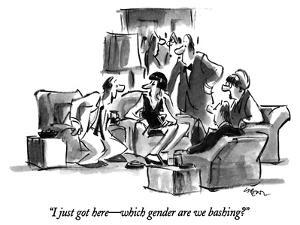 """""""I just got here—which gender are we bashing?"""" - New Yorker Cartoon by Lee Lorenz"""