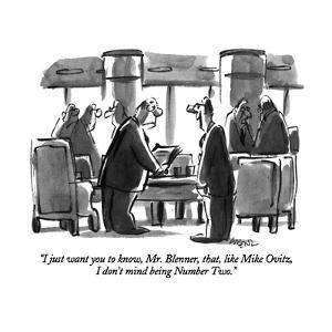 """I just want you to know, Mr. Blenner, that, like Mike Ovitz, I don't mind…"" - New Yorker Cartoon by Lee Lorenz"