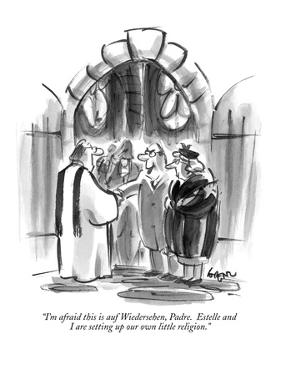 """""""I'm afraid this is auf Wiedersehen, Padre.  Estelle and I are setting up …"""" - New Yorker Cartoon by Lee Lorenz"""