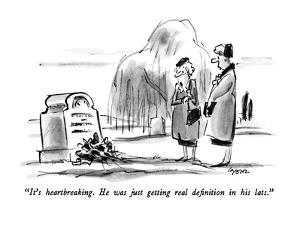"""It's heartbreaking. He was just getting real definition in his lats."" - New Yorker Cartoon by Lee Lorenz"