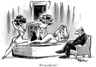 """""""It's my only vice."""" - New Yorker Cartoon by Lee Lorenz"""