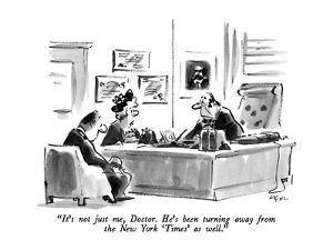 """""""It's not just me, Doctor.  He's been turning away from the New York 'Time…"""" - New Yorker Cartoon by Lee Lorenz"""