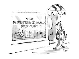 Man walks past a restaurant that has a sign on the window that reads 'The … - New Yorker Cartoon by Lee Lorenz