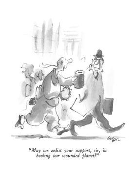"""""""May we enlist your support, sir, in healing our wounded planet?"""" - New Yorker Cartoon by Lee Lorenz"""