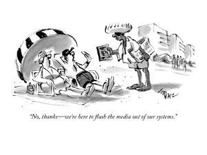 """No, thanks—we're here to flush the media out of our systems."" - New Yorker Cartoon by Lee Lorenz"