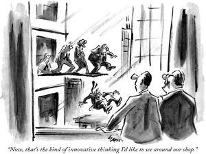 """""""Now, that's the kind of innovative thinking I'd like to see around our shop."""" - New Yorker Cartoon by Lee Lorenz"""