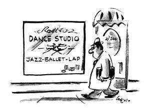Sign on Dance stuio lists 'Jazz-Ballet-Lap' as what is taught. - New Yorker Cartoon by Lee Lorenz