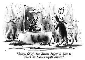 """Sorry, Chief, but Bianca Jagger is here to check on human-rights abuses."" - New Yorker Cartoon by Lee Lorenz"