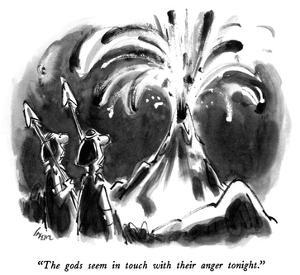 """The gods seem in touch with their anger tonight."" - New Yorker Cartoon by Lee Lorenz"