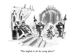 """""""You laughed in all the wrong places."""" - New Yorker Cartoon by Lee Lorenz"""