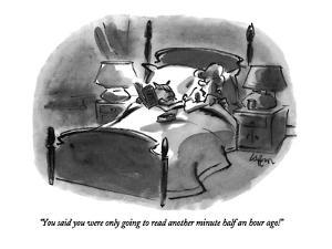 """""""You said you were only going to read another minute half an hour ago!"""" - New Yorker Cartoon by Lee Lorenz"""