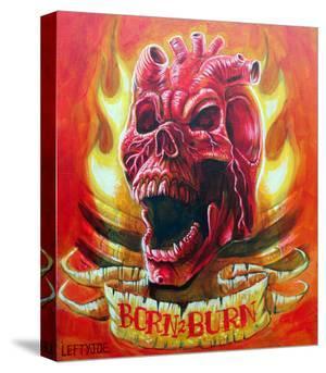 Burn 2 Burn by Lefty Joe