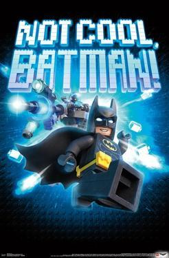 Lego Batman- Not Cool