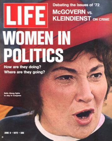 Women in Politics, Feminist Congresswoman Bella Abzug, June 9, 1972