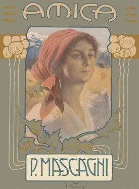 Amica - Italian Opera - Composer Pietro Mascagni by Leopoldo Metlicovitz