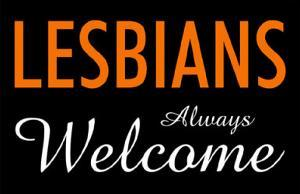 Lesbians Always Welcome