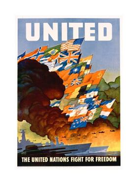 United - the United Nations Fight for Freedom Poster by Leslie Darrell Ragan