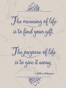 Meaning of Life Per Shakespeare by Leslie Wing