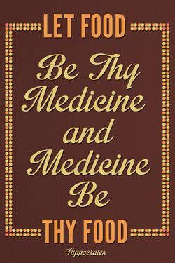 Let Food Be Thy Medicine Hippocrates Plastic Sign