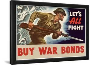 Let's All Fight Buy War Bonds WWII War Propaganda Art Print Poster
