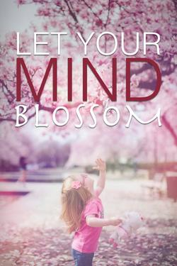 Let Your Mind Blossom