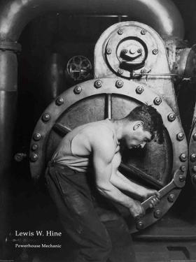 Powerhouse Mechanic by Lewis Wickes Hine