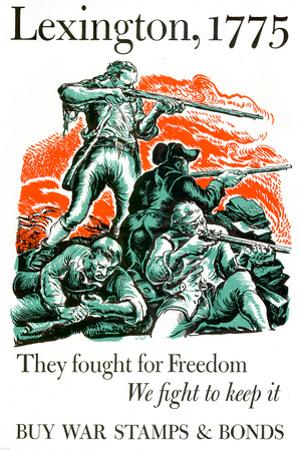 Lexington They Fought for Freedom We Fight to Keep It Stamps Bonds WWII War Propaganda Poster
