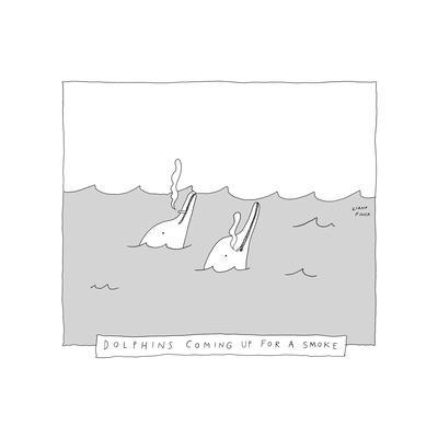TITLE: Dolphins Coming Up For A Smoke Two dolphins smoking cigarettes. - New Yorker Cartoon