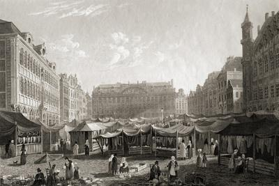 The Grande Place, Brussels, from 'select Views of Some of the Principal Cities of Europe,…