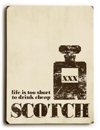 Life is too short (scotch)
