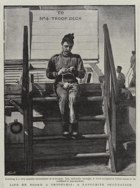 Life on Board a Troopship, a Favourite Occupation