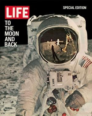 LIFE to the Moon and Back 1969