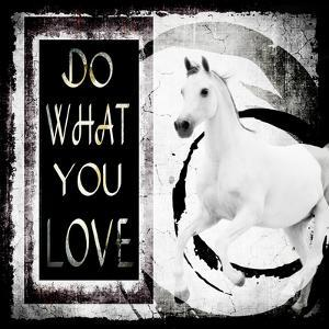 Must Love Horses - Do What You Love by LightBoxJournal