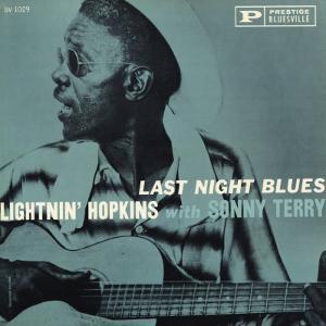Lightnin' Hopkins - Last Night Blues