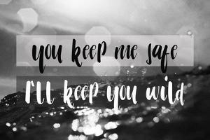 I'll Keep You Wild by Lila Fe