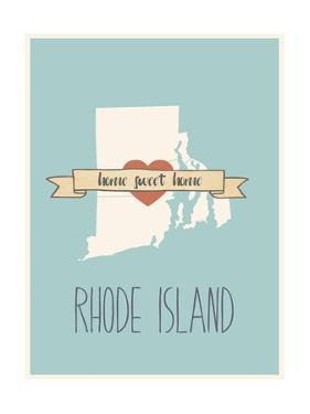 Rhode-Island State Map, Home Sweet Home by Lila Fe