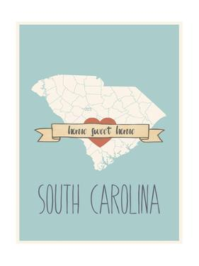 South-Carolina State Map, Home Sweet Home by Lila Fe