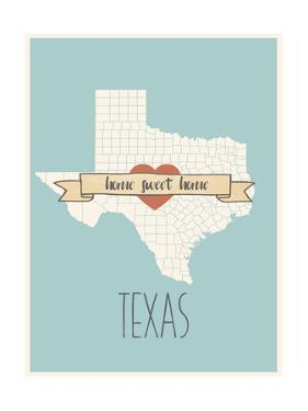 Texas State Map, Home Sweet Home by Lila Fe