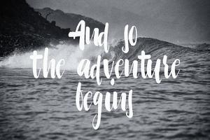 The Adventure Begins by Lila Fe
