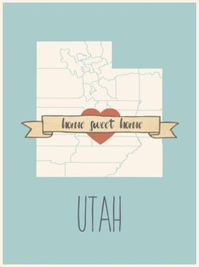 Utah State Map, Home Sweet Home by Lila Fe