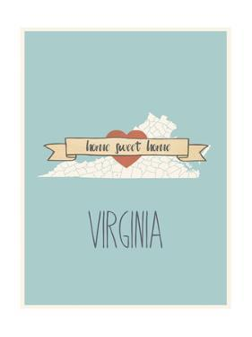 Virginia State Map, Home Sweet Home by Lila Fe