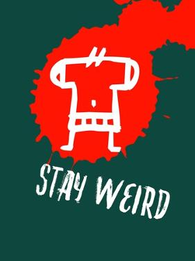 Stay Weird 2 by Lina Lu