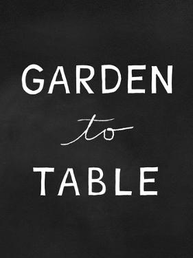Garden to Table by Linda Woods